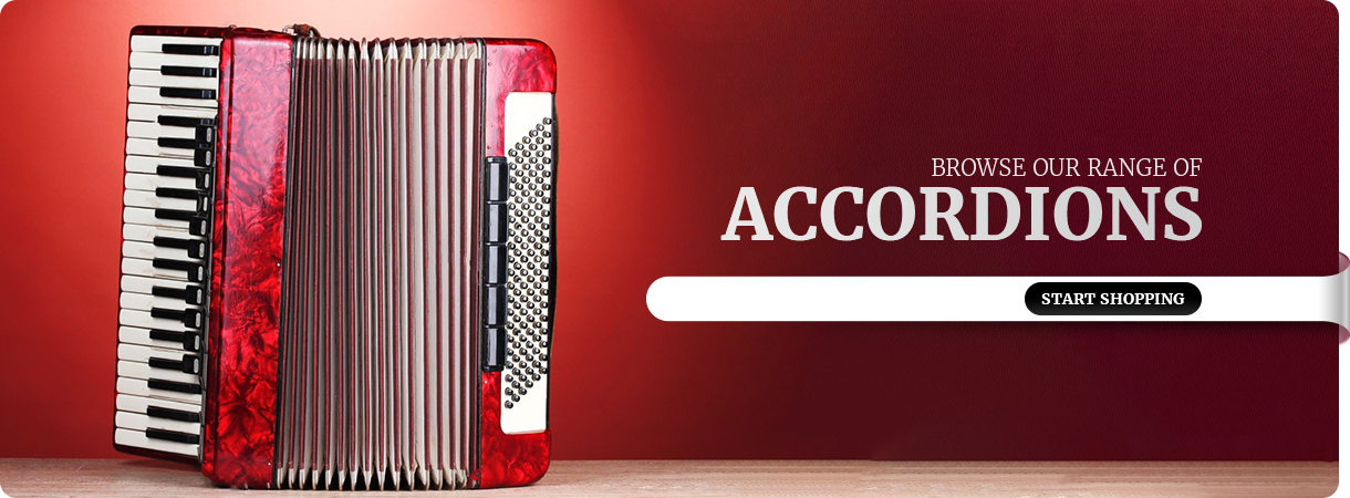 Browse our range of Accordions . Shop Now