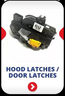 hood latches / door latches