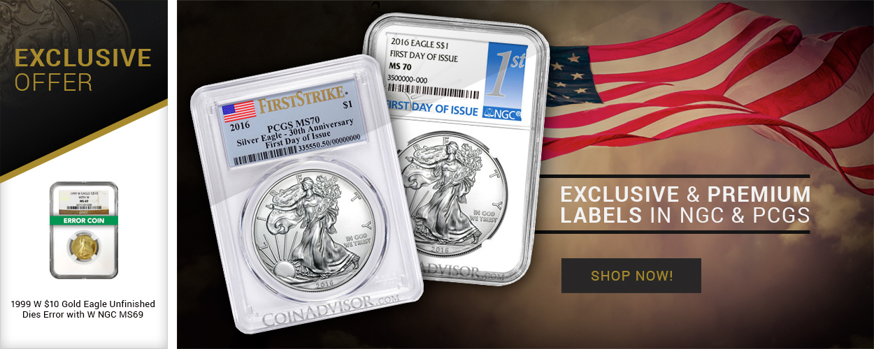 Exclusive & premium Labels in NGC & PCGS - Shop Now!