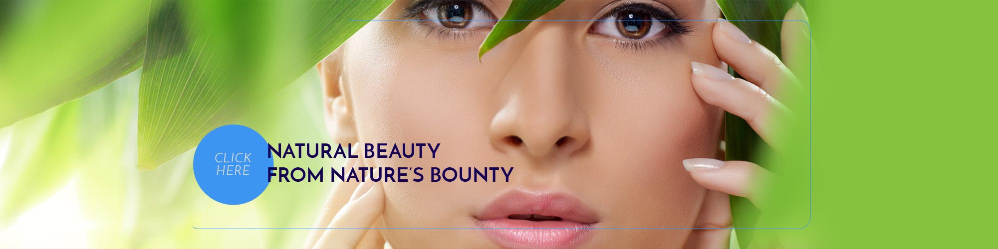 NATURAL BEAUTY FROM NATURES BOUNTY