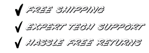 FREE SHIPPING - Expert tech support - hassle free returns