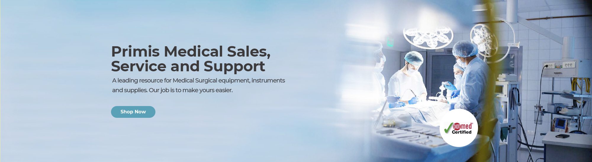 Primis Medical Sales, Service and Support