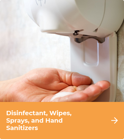 Disinfectant, Wipes, Sprays, and Hand  Sanitizers