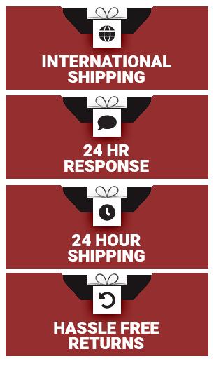 INTERNATIONAL SHIPPING - 24 HR RESPONSE - 24 HOUR SHIPPING - HASSLE FREE RETURNS