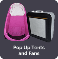 Pop Up Tents and Fans