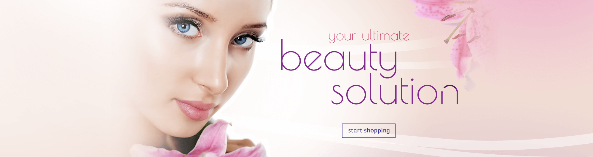 your ultimate - beauty solution - start shopping