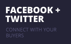 facebook + twitter - connect with your buyers