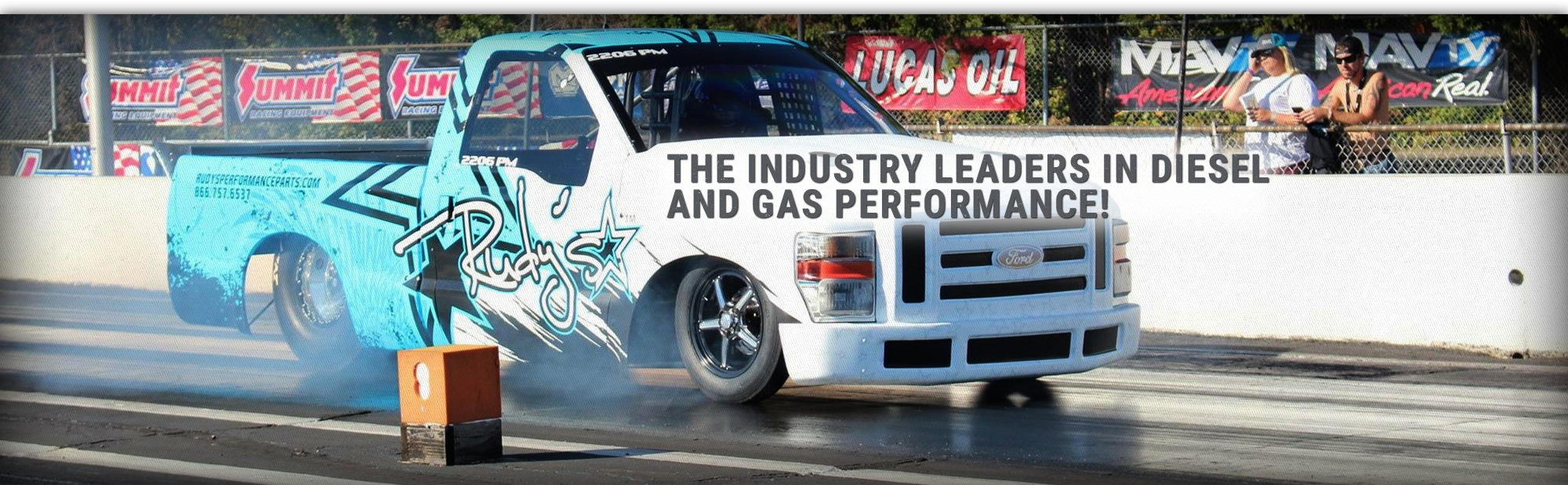 The industry leaders in diesel AND gas performance!
